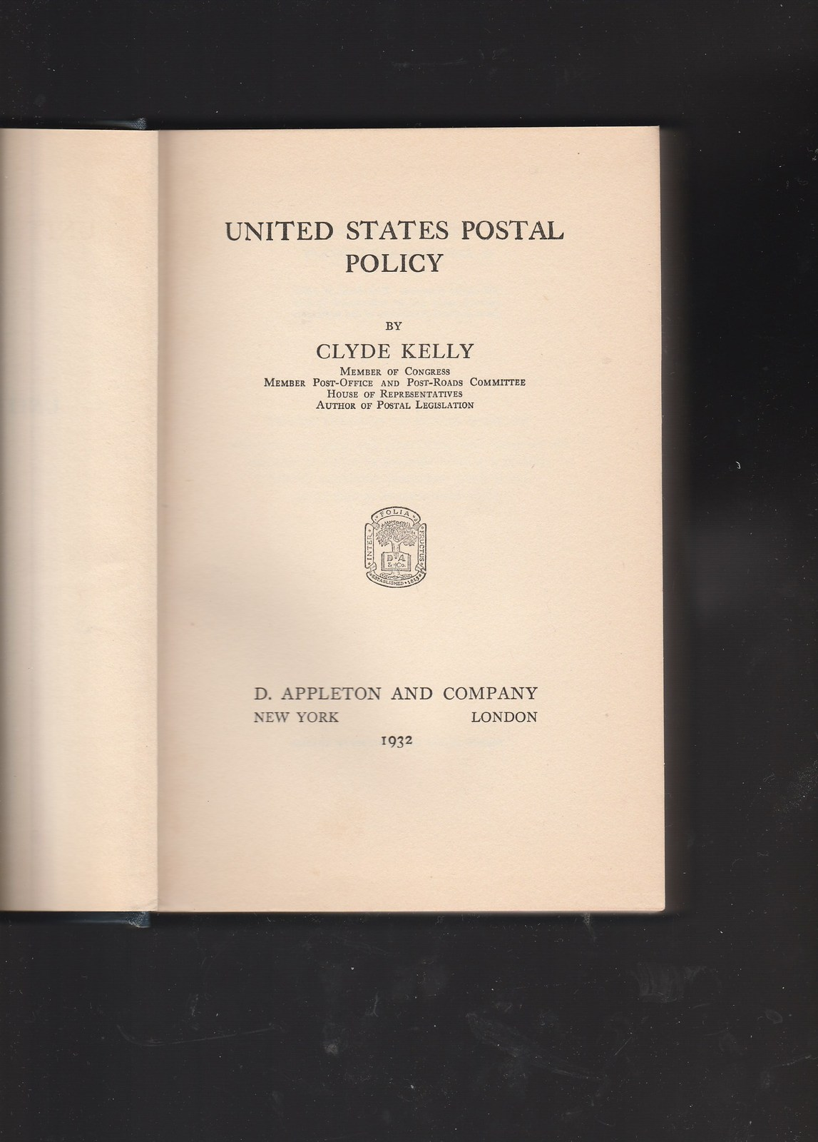 U. S. Postal Policy by Clyde Kelly 1932 early printing