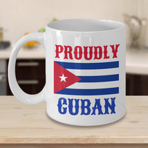 Proudly Cuban Personalized Custom Mug Birthday Gift For Coffee Lover Him... - $14.99