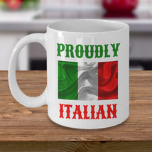 Proudly Italian Personalized Mug Birthday Gift For Coffee Lover Him Her Men Wome - $14.99