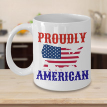 Proudly American Personalized Mug Birthday Gift For Coffee Lover Him Her Men Wom - $14.99