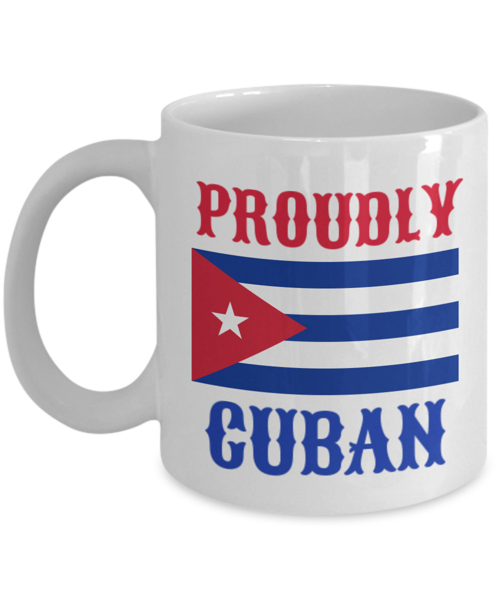 Proudly Cuban Personalized Custom Mug Birthday Gift For Coffee Lover Him Her Men