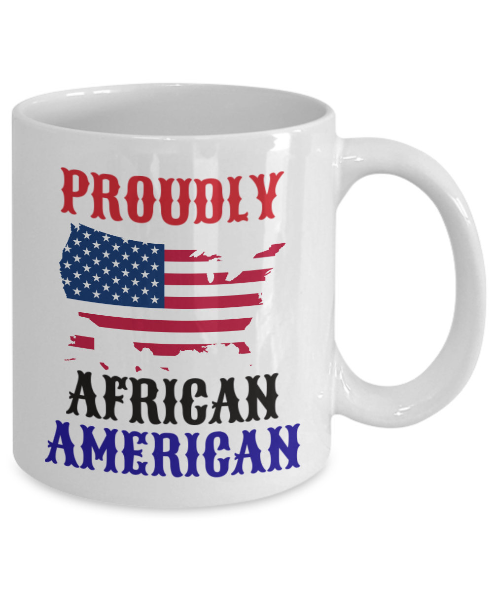 Proudly African American Personalized Mug Gift For Coffee Lover Him Her Men Wome