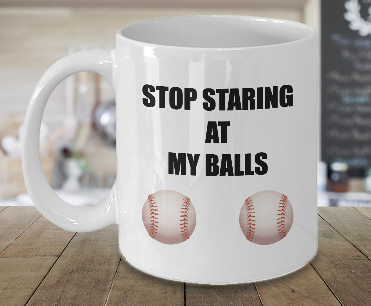 Funny Baseball Color Changing Coffee Mug Stop Staring at My Balls Birthday Gift