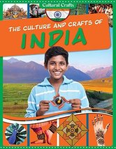 The Culture and Crafts of India (Cultural Crafts) [Library Binding] [Aug... - $11.13