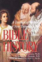 Bible History - Rev. Father Ignatius Schuster, D.D