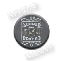 Summer Don't Go Needle Nanny needle minder cross stitch Hands On Design - $12.00