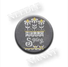 Hello Spring Needle Nanny needle minder cross s... - $12.00