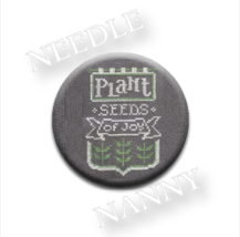 Plant Seeds Of Joy Needle Nanny needle minder cross stitch Hands On Design - $12.00