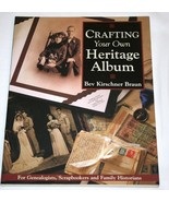 Crafting Your Own Heritage Album Idea Book (Softcover, 2000) Kirschner B... - $15.00