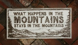 Rustic Wooden Sign What Happens In The Mountains....Approx 10 x 22 Item ... - $32.00