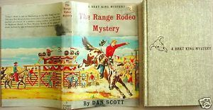 BRET KING The Range Rodeo Mystery HC/DJ Dan Scott illus