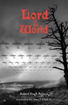 Lord of the World by Msgr. Robert Hugh Benson