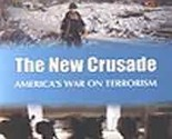 The New Crusade: America`s War on Terrorism [Hardcover]