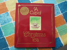 A Cup of Christmas Tea--Hardback Book--$16.95 value--New - $8.00