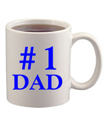 Number One Dad Cup/Mug - $14.60