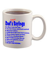 Dad's Famous Sayings Cup/Mug - $14.60