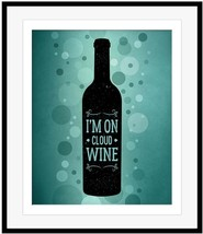 IM ON CLOUD WINE Wine Lovers Quote Sign Plaque ... - $19.99 - $199.99