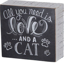 "All You Need is Love . and a Cat Box Sign Primitives by Kathy 4.5"" x 4.2... - $10.75"
