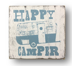 (#9898)  Rustic Wooden Sign 'Happy Camper'  Size Is Approximately 8 x 8 - $18.00