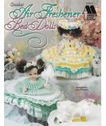 Air Freshener Bed Dolls Crochet Lace Pearls Ribbons Flowers Hat Bonnet D... - $12.82