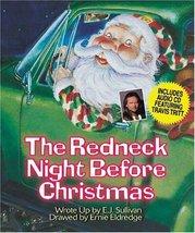 The Redneck Night Before Christmas Sullivan, E. J. - $23.51