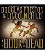 The Book of the Dead [May 30, 2006] Preston, Douglas and Child, Lincoln - $21.11
