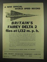 1956 Fairey Aviation Ad - Fairey Delta 2 - Speed Record - $14.99