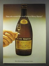 1977 Remy Martin Cognac Ad - Who Wanted Small Glass? - $14.99