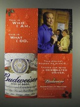 2005 Budweiser Beer Ad - This is Who I Am - $14.99