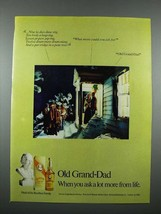 1976 Old Grand Dad Bourbon Ad - Ask More From Life - $14.99