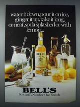 1977 Bell's Scotch Ad - Water it Down, Pour it on Ice - $14.99