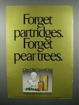 1975 Old Grand Dad Whiskey Ad - Forget Partridges - $14.99