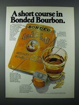 1979 Old Grand Dad Ad - Course in Bonded Bourbon - $14.99