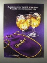 1985 Seagram's Crown Royal Whisky Ad - Share It With - $14.99