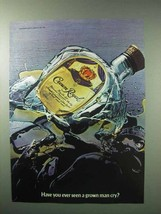 1983 Seagram's Crown Royal Whisky Ad - Seen Man Cry? - $14.99