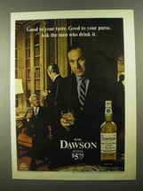 1968 Peter Dawson Scotch Ad - Good To Your Taste - $14.99