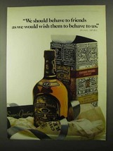 1968 Chivas Regal Scotch Ad - Behave To Friends - $14.99