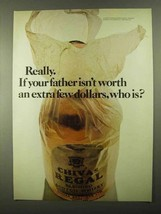 1968 Chivas Regal Scotch Ad - Your Father Worth Extra - $14.99