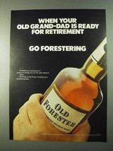 1975 Old Forester Bourbon Ad - Grand-Dad Retirement - $14.99