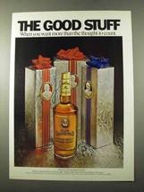 1972 Old Grand Dad Bourbon Ad - Good Stuff - $14.99
