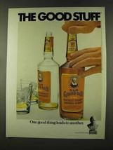 1973 Old Grand Dad Bourbon Ad - Good Stuff - $14.99