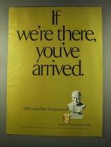 1973 Old Grand Dad Bourbon Ad - You've Arrived - $14.99