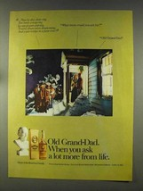 1977 Old Grand-Dad Bourbon Ad - More From Life - $14.99