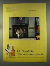 1977 Old Grand-Dad Bourbon Ad - When You Ask a Lot More - $14.99
