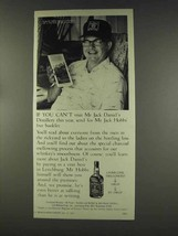 1977 Jack Daniel's Whiskey Ad - If You Can't Visit - $14.99