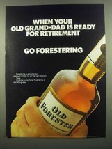 1974 Old Forester Bourbon Ad - Old Grand-Dad Retirement - $14.99