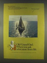 1977 Old Grand-Dad Bourbon Ad - Ask More From Life - $14.99
