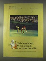 1977 Old Grand-Dad Bourbon Ad - Ask a Lot More - $14.99