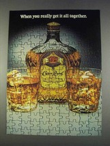 1982 Seagram's Crown Royal Ad - Get it All Together - $14.99