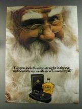 1980 Seagram's Crown Royal Ad - Look Man in Eye - $14.99